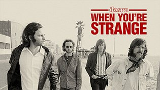 Фильм The Doors: When You're Strange
